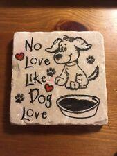 Unusual Handmade Stone Tile Coaster/No Love Like Dog Love/Paw prints/Gifts/Xmas