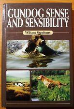 Gundog Sense and Sensibility by Stephens, Wilson 1840372621