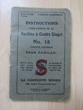 Instructions pour l'emploi de la machine à coudre SINGER N°15 en Français -