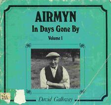 AIRMYN IN DAYS GONE BY VOLUME 1 published 1984 (EX LIB)