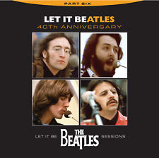 Beatles, Let It Be, CD, Volume 6, 40th Anniversary, Never Before Released Tracks