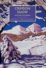 Crimson Snow: Winter Mysteries by The British Library Publishing Division (Paper