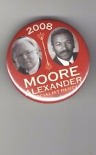 SOCIALIST 2008 pin THIRD PARTY pinback PRESIDENT & VP : MOORE Alexander