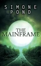 The New Agenda: The Mainframe by Simone Pond (2014, Paperback)