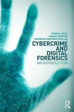 NEW Cybercrime and Digital Forensics: An Introduction by Thomas J. Holt