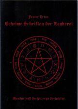 Geheime Schriften der Zauberei - Frater Ertus - Hexen, Magie, Spiritismus, RAR