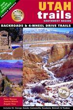 Utah Trails Southwest Region by Peter Massey and Jeanne Wilson (2006, Paperback)