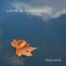 FREE US SHIP. on ANY 2 CDs! ~LikeNew CD Golana: Love & Kindness