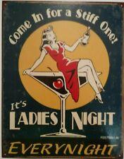 It's a Ladies Night Every Night Pub Bar Vintage Retro Poster Cafe ART