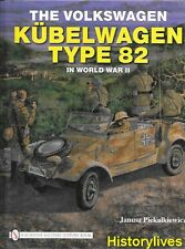 Schiffer The Volkswagen Kubelwagen Type 82 in World War II Afrika Corps VW Bug