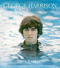 George Harrison: Living in the Material World by Olivia Harrison (Hardback,...