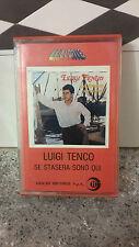 MUSICASSETTA MC / LUIGI TENCO - SE STASERA SONO QUI