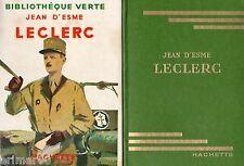 """LECLERC  // Jean D'ESME // """"Un homme un vrai"""" // Bibliothèque Verte // 1956"""