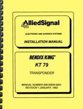 Bendix King KT79 KT-79 Transponder INSTALLATION MANUAL