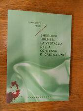 Sherlock Holmes. La vestaglia della Contessa di Castiglione (Rossi) Cast.  ZZ4