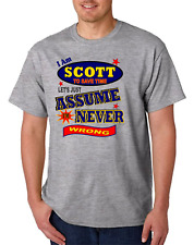 Bayside Made USA T-shirt Am Scott Save Time Let's Just Assume Never Wrong