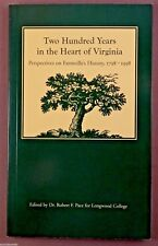 200 YEARS IN THE HEART OF VIRGINIA - History Book FARMVILLE, VA Prince Edward Co