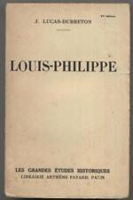 Louis-Philippe par Lucas-Dubreton Fayard 1943