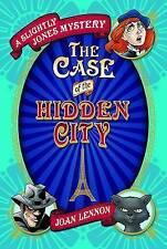 A Slightly Jones Mystery: The Case of the Hidden City, New, Joan Lennon Book
