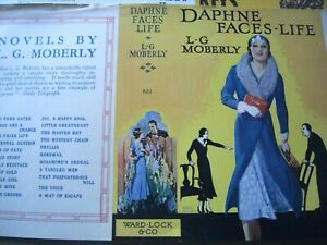 L G Moberly Daphne Faces Life DECO 1930 ? Ellen Edwards Wrapper Ward UK Rare