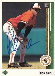 RICK SCHU BALTIMORE ORIOLES SIGNED UPPER DECK CARD PHILLIES TIGERS EXPOS ANGELS