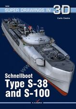 Kagero Super Drawings in 3D 56: Schnellboot Type S-38 and S-100