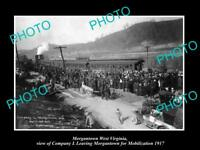 OLD LARGE HISTORIC PHOTO OF MORGANTOWN WEST VIRGINIA WWI TROOP MOBILIZATION 1917