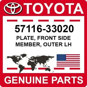 57116-33020 Toyota OEM Genuine PLATE, FRONT SIDE MEMBER, OUTER LH