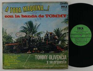 "Tommy Olivencia Y Su Orq. ""A Toda Maquina Con La Banda"" Latin Guaguanco LP Inca"