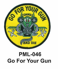 """GO FOR YOUR GUN  Embroidered Military Large Patch, 4"""""""