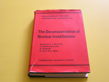 The Decontamination of Nuclear Installations Blythe Atomic Energy 1967 1st Ed.