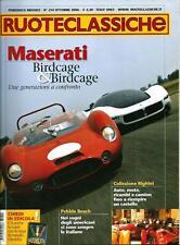 Ruoteclassiche n.214 del 2006 :Maserati, Rolls Royce, Ford 20 M/RS, Skoda 1100