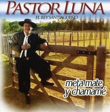 Pastor Luna - Meta Mate y Chamame [New CD]