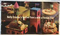 Betty Crocker Festive Fixin's With A Foreign Flair Recipes Vintage Booklet Italy