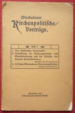 WIESBADENER KIRCHENPOLITISCHE VORTRÄGE 1912 NASSAUISCHE UNIONSEDIKT 48 Seiten
