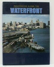 Walthers Book Railroading Along the Waterfront  Rantanes 1997