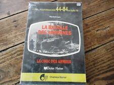 WW 2- LA BATAILLE DES ARDENNES - CHOC DES ARMEES - EMILE ENGELS - LORRAINE 1984