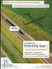 AIRLINAIR FRANCE PARIS ORLY SUD AIRPORT 20 DESTINATIONS-130 FLTS FRENCH RAIL AD