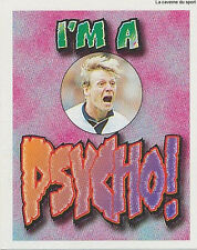 N°W I'M A PSYCHO ! STICKER MERLIN PREMIER LEAGUE 1997