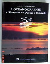 LIVRE SOUVENIR DE 1996, L'OCÉANOGRAPHIE À L'UNIVERSITÉ DU QUÉBEC À RIMOUSKI