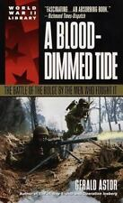 A Blood-Dimmed Tide: The Battle of the Bulge by the Men Who Fought It Dell Worl