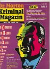 Dr. Morton Kriminal Magazin International 1.Jg.  Nr. 1 (1-2)
