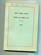 Vintage Guidebook NY STATE FISH & GAME LAW 1961