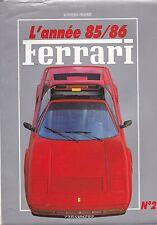 L'ANNÉ FERRARI Nº2 1985 FUORI DI SERIE AUTOHEBDO