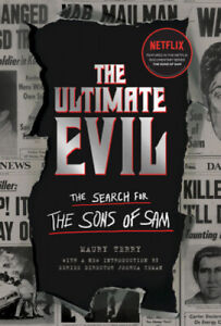 Ultimate Evil: The Search for the Sons of Sam by Maury Terry