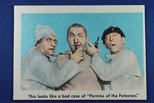 1959 Fleer - 3 Stooges - #82 - This looks like a bad case... Ex/Mt - NRMt. Cond.
