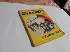 I Gialli Mondadori - Guai Agli Onesti - W. Campbell Gault