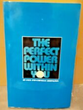 The Perfect Power Within You By Jack And Cornelia Addington -Excellent Condition