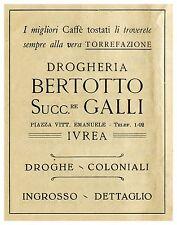 PUBBLICITA' 1928 DROGHERIA CAFFE'  BERTOTTO GALLI IVREA TORREFAZIONE COLONIALI