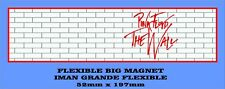 PINK FLOYD THE WALL FLEXIBLE BIG MAGNET IMÁN GRANDE A0103
